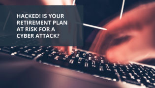 Cyber Attacks Are on the Rise, Is Your 401(k) Plan Protected?